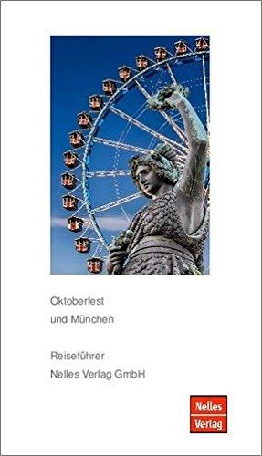 Oktoberfest und München Reiseführer Nelles Verlag GmbH - Buch u. App