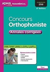 Concours Orthophoniste - Annales corrigées - Entraînement - Concours 2016