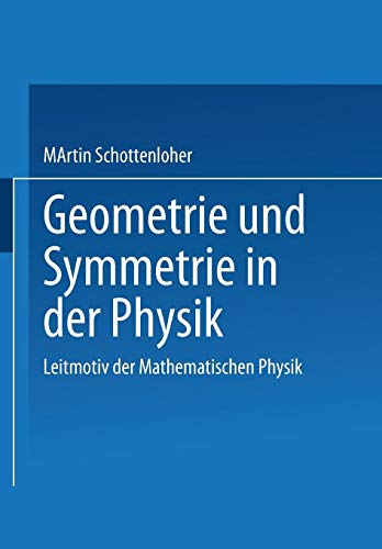 Geometrie Und Symmetrie in Der Physik (German Edition)