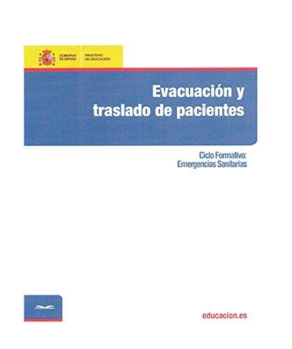 Descargar Libro Evacuación y traslado de pacientes. Ciclo formativo: Emergencias Sanitarias de Máxima Martínez García