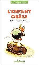 L'enfant obèse (Les Pratiques Jouvence t. 107)