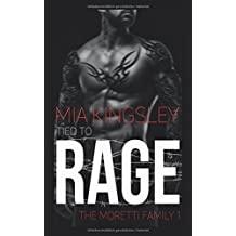 Tied To Rage (The Moretti Family, Band 1)