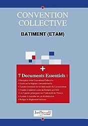 3002. Bâtiment (ETAM) Convention collective