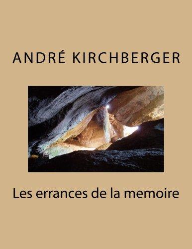 Les errances de la memoire par André Kirchberger