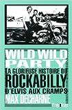 Telecharger Livres Wild Wild Party de Max Decharne Stan Cuesta Traduction 6 mars 2013 (PDF,EPUB,MOBI) gratuits en Francaise