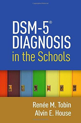 DSM-5® Diagnosis in the Schools por Renee M. Tobin