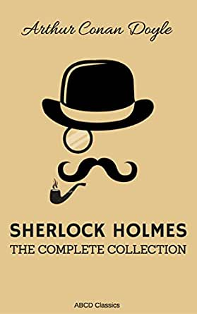 The Complete Sherlock Holmes English Edition