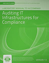 Laboratory Manual Version 1.5 to Accompany Auditing It Infrastructures for Compliance
