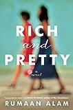 Rich and Pretty: A Novel