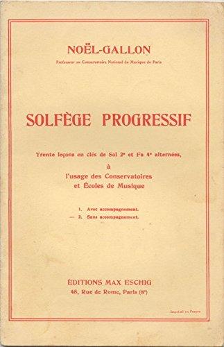 Solfège Progressif. Trente leçons en c...