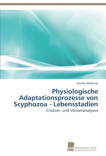 Physiologische Adaptationsprozesse von Scyphozoa - Lebensstadien: Cnidom- und Venomanalysen