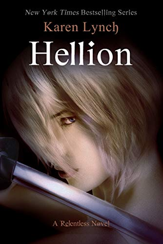 Hellion (Relentless Book 7) (English Edition)