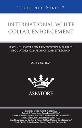 international-white-collar-enforcement-2016-leading-lawyers-on-preventative-measures-regulatory-comp