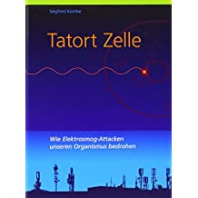 Tatort Zelle: Wie Elektrosmog-Attacken unseren Organismus bedrohen