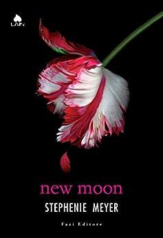 New Moon (Twilight - edizione italiana) von [Meyer, Stephenie]