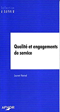 Qualité et engagements de service par Laurent Hermel