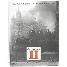 Österreich 2, Bd.1, Die Wiedergeburt unseres Staates