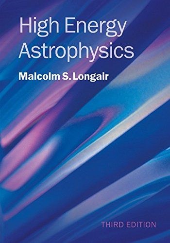 High Energy Astrophysics 3rd Edition Hardback