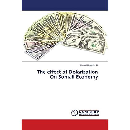 The effect of Dolarization On Somali Economy
