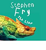 [(The Liar)] [ By (author) Stephen Fry, Read by Stephen Fry ] [September, 2010] - Stephen Fry