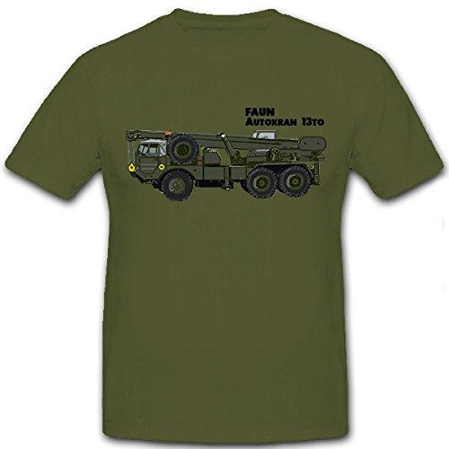 Faun macchina, gru 13to armardi Bw veicolo Oldtimer Mobil gru tonnellate - T-Shirt #8759 oliva XX-Large