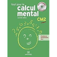 Tout pour le calcul mental CM2 : Guide pédagogique (1Cédérom)