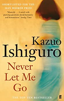 Never Let Me Go by [Ishiguro, Kazuo]