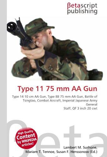 type-11-75-mm-aa-gun-type-14-10-cm-aa-gun-type-88-75-mm-aa-gun-battle-of-tsingtao-combat-aircraft-im