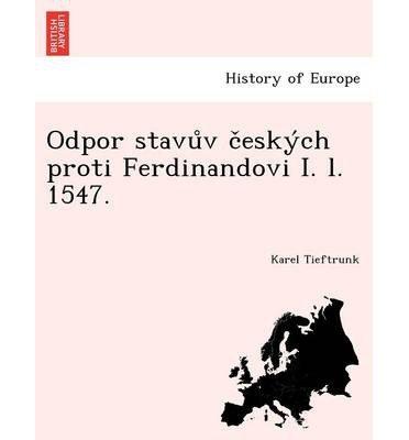 odpor-stavu-v-c-esky-ch-proti-ferdinandovi-i-l-1547-paperbackczech-common