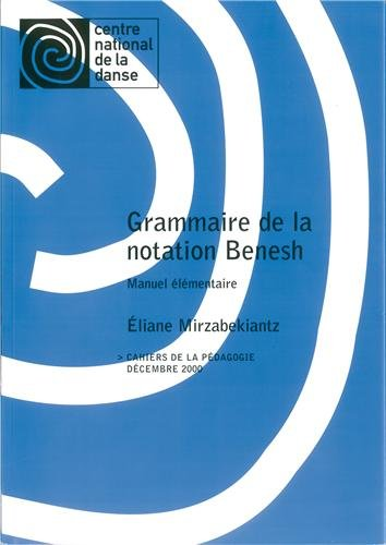Grammaire de la notation Benesh : manuel élémentaire par Anonyme