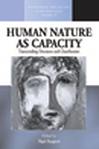 Human Nature as Capacity: Transcending Discourse and Classification (Methodology & History in Anthropology)