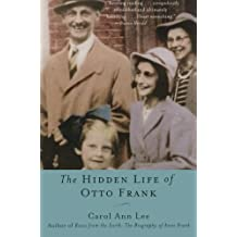 The Hidden Life of Otto Frank by Carol Ann Lee (2003-09-23)