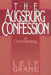 Augsburg Confession The: A Commentary