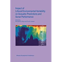 Impact of Littoral Environmental Variability on Acoustic Predictions and Sonar Performance