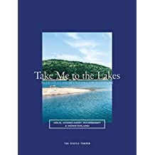 Take Me to the Lakes - Nordrhein-Westfalen Edition: Deutsche Edition