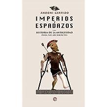 Imperios y espadazos (Historia)