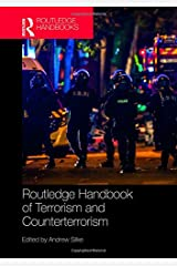 Routledge Handbook of Terrorism and Counterterrorism (Routledge Handbooks) Hardcover