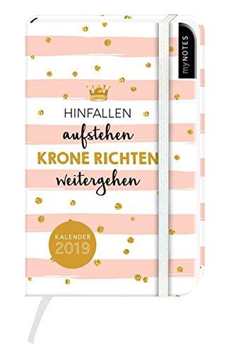 myNOTES Hinfallen, aufstehen, Krone richten, weitergehen 2019: Kalender