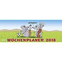 Uli Stein Wochenplaner 2018: Tischkalender