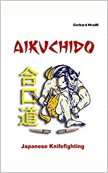 Aikuchido: Japanese Knifefighting (English Edition)