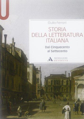 Storia della letteratura italiana. Dal Cinquecento al Settecento (Manuali) por Giulio Ferroni