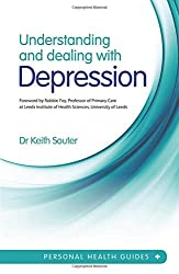Understanding and Dealing with Depression (Personal Health Guides)