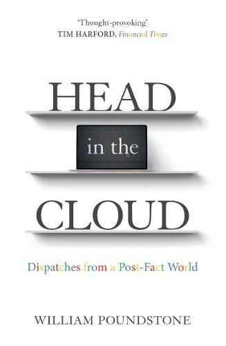 head-in-the-cloud-dispatches-from-a-post-fact-world