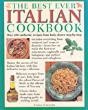 The Best Ever Italian Cookbook