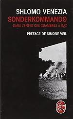 Sonderkommando - Dans l'enfer des chambres à gaz de Shlomo Venezia