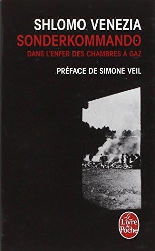 Sonderkommando : Dans l'enfer des chambres à gaz par Shlomo Venezia