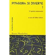 Pitagora si diverte. 77 giochi matematici: 1