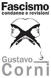 Fascismo: Condanne e revisioni (Italian Edition)