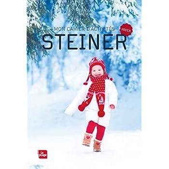 Mon cahier d'activités Steiner: Automne-Hiver