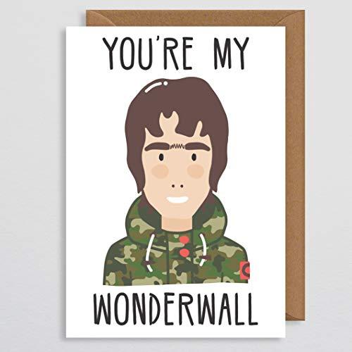 Valentinskarte für Freund - Liam Gallagher - du bist mein Wonderwall - Valentinskarte lustig - Kunstdruck - Oase - Manchester - Musik Geschenk - für ihn - Mann - ich liebe dich Karte